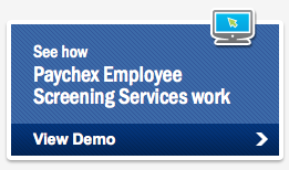 Background and drug tests from Paychex  Hire right